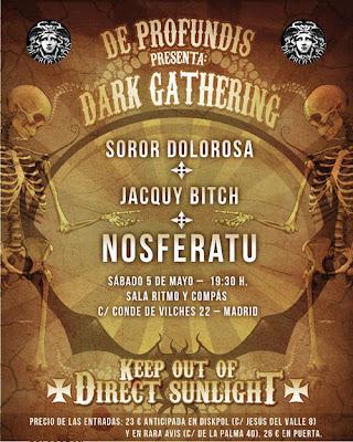 Nosferatu, Jacquy Bitch, Soror Dolorosa -  Madrid