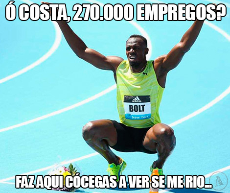 Ó Costa, 270.000 empregos?