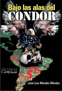 """Descargue """"Bajo las alas del Cóndor"""", un regalo de la Feria del Libro de La Habana (+ PDF)"""