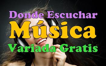 COMO ESCUCHAR MUSICA VARIADA GRATIS ONLINE