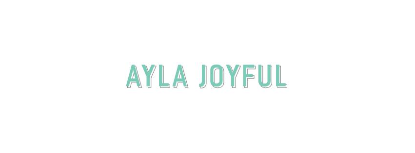AYLA JOYFUL