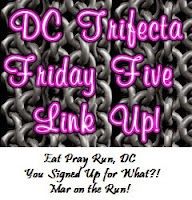 dc-trifecta-friday-five-linkup1
