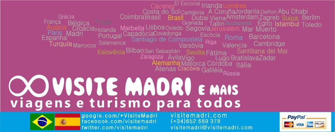 VISITE MADRI e mais: viagens e turismo para todos