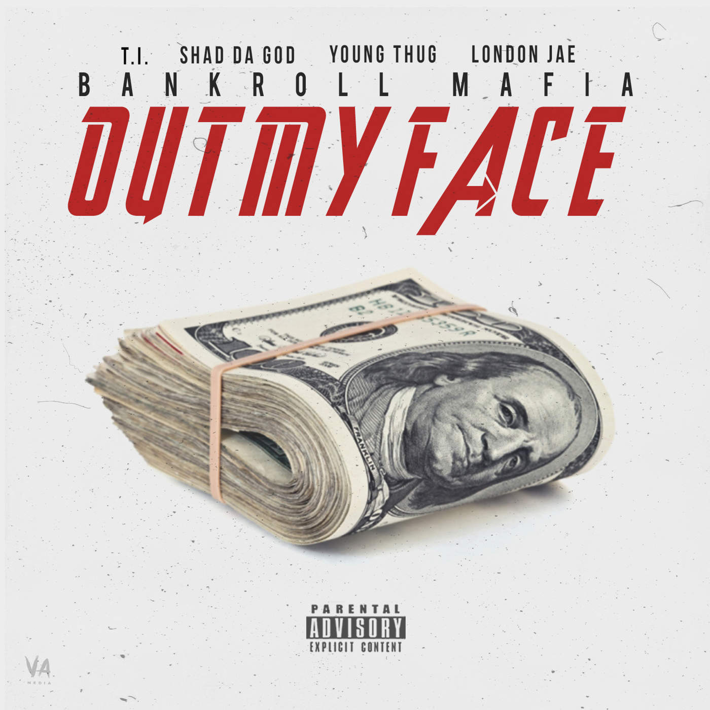 Bankroll Mafia - Out My Face (feat. T.I., Sha Da God, Young Thug & London Jae) - Single Cover