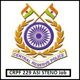 CRPF Latest 229 ASI Steno Job Advertisement February 2016