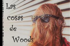 Las cosas de Woods