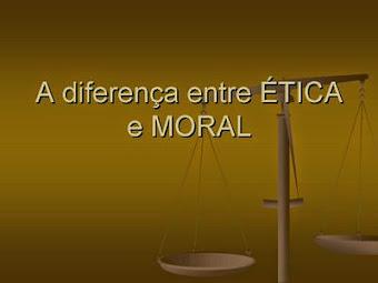 qual a diferença entre ética e moral