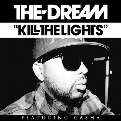 The-Dream - Kill The Lights (feat. Casha) Lyrics