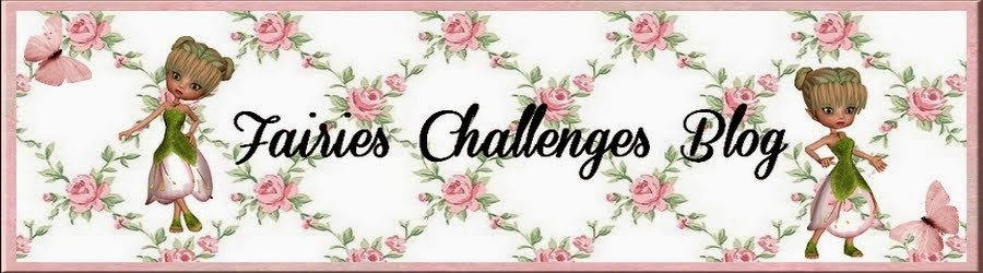 Fairies Challenges