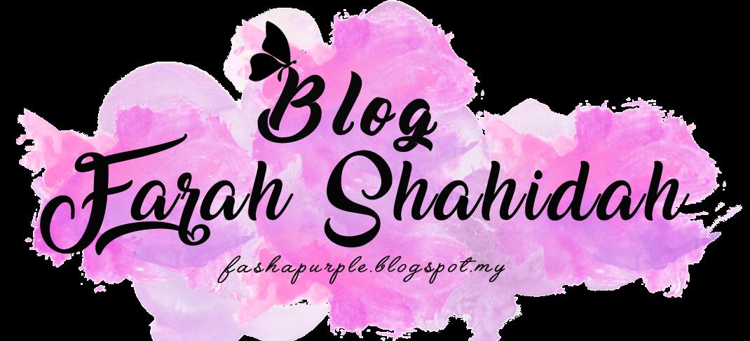Blog Farah Shahidah