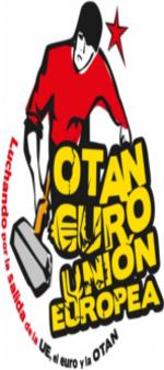 ¡Por la salida de la UE, del Euro y de la OTAN!