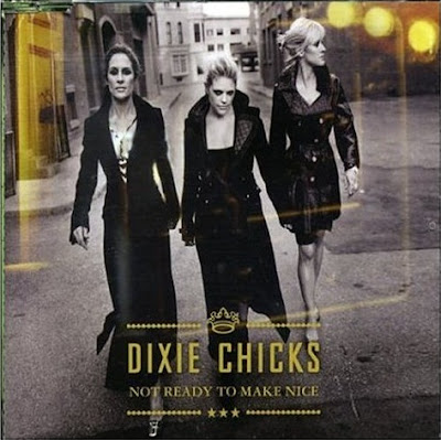 Dixie Chicks - Not Ready To Make Nice Lyrics