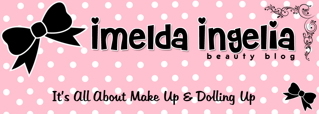 *♥ Imelda Ingelia Beauty Blog ♥ 이멜다 뷰티 블로그 ♥*