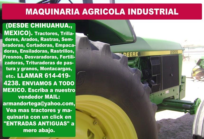MAQUINARIA AGRICOLA INDUSTRIAL
