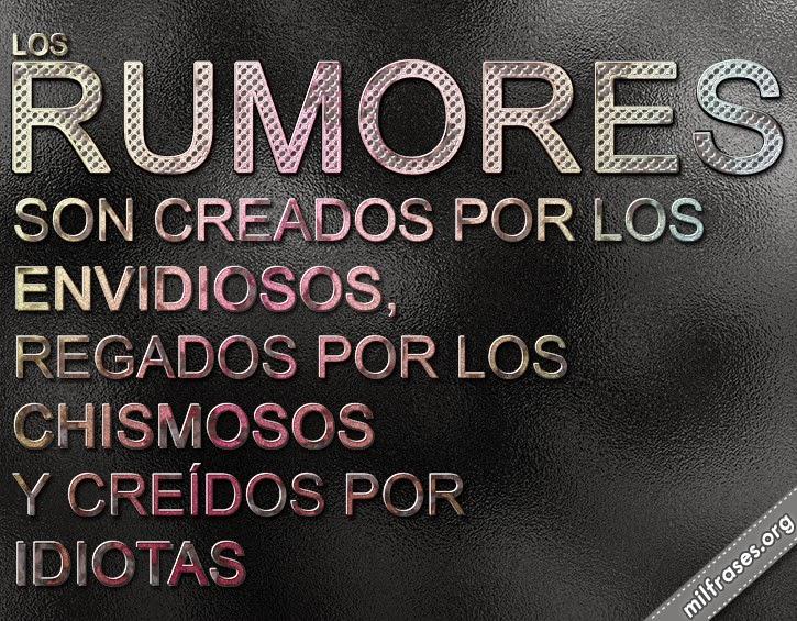 frases de rumores, chismes, chismosos, cuentos, mentiras