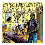 Bricc Baby - Nasty Dealer