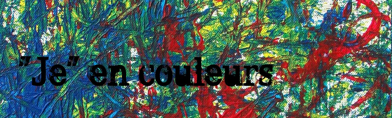"""Je"" en couleurs"