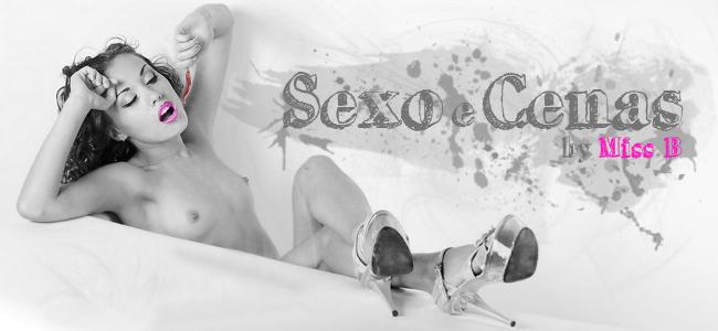 SEXO E...CENAS