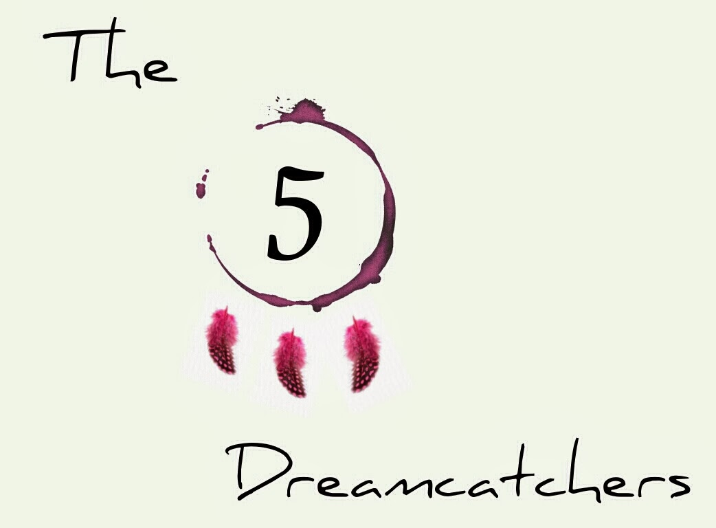 The 5 Dreamcatchers