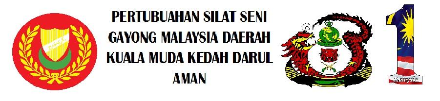 Pertubuhan Silat Seni Gayong Malaysia Daerah Kuala Muda Kedah Darul Aman.