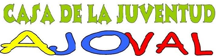 """CASA DE LA JUVENTUD """"AJOVAL"""""""