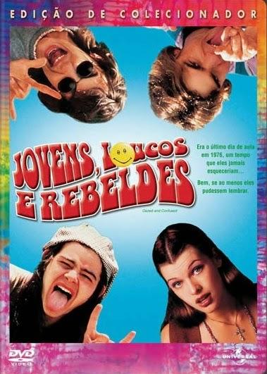 Jovens, Loucos e Rebeldes – Dublado (1993)