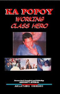 Ka Popoy: Working Class Hero
