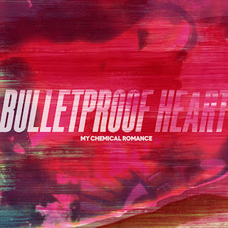 My Chemical Romance - Bulletproof Heart Lyrics