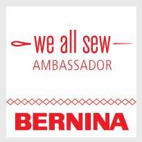 I'm a BERNINA Ambassador