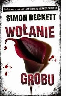 """""""Wołanie grobu"""" Simon Beckett - recenzja"""