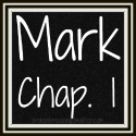 Link to all posts for Mark Chapter One