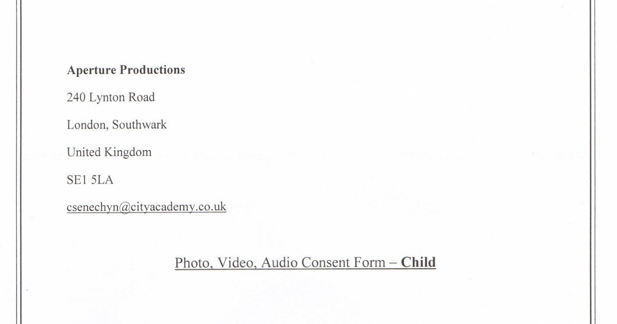 Christina'S Media Studies A2 Advanced Portfolio: Consent Form For