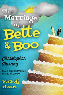marriage of bette and boo Summary: the play centers around bette and boo, who at the outset of the play have just gotten married bette, though a grown woman, has the thought processes of a child bette, though a grown woman, has the thought processes of a child.