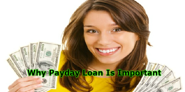 Why Payday Loan Is Important