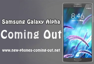 Samsung Galaxy Alpha Coming Out Soon