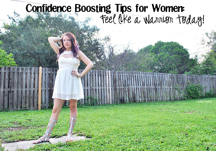 Feel like a warrior no matter what the occasion with these simple confidence boosting tips!