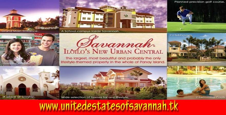 United Estates of Savannah - You're Iloilo's Real Retiring Haven!