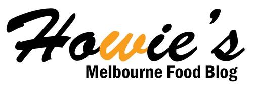 Howie's Melbourne Food Blog