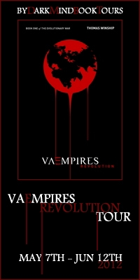 Dark Mind Book Tours Guest Post: Vaempires Revolution's Thomas Winship + Giveaway!