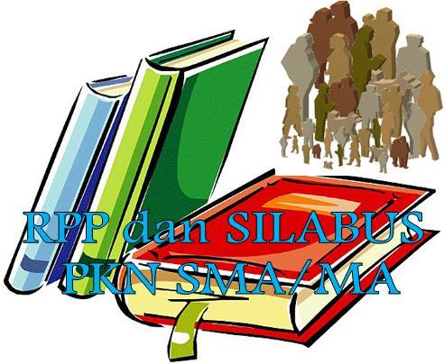 for 'Rpp Pkn Sma Berkarakter Dan Silabus Kelas X Xii Semester 1 Dan 2 ...