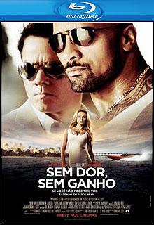 Download - Sem Dor, Sem Ganho BluRay 1080p + 720p Dual Áudio ( 2013 )