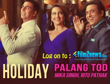 Palang Tod Lyrics from Holiday (2014)