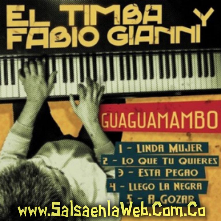 ► Linda Mujer - El Timba y Fabio Gianni