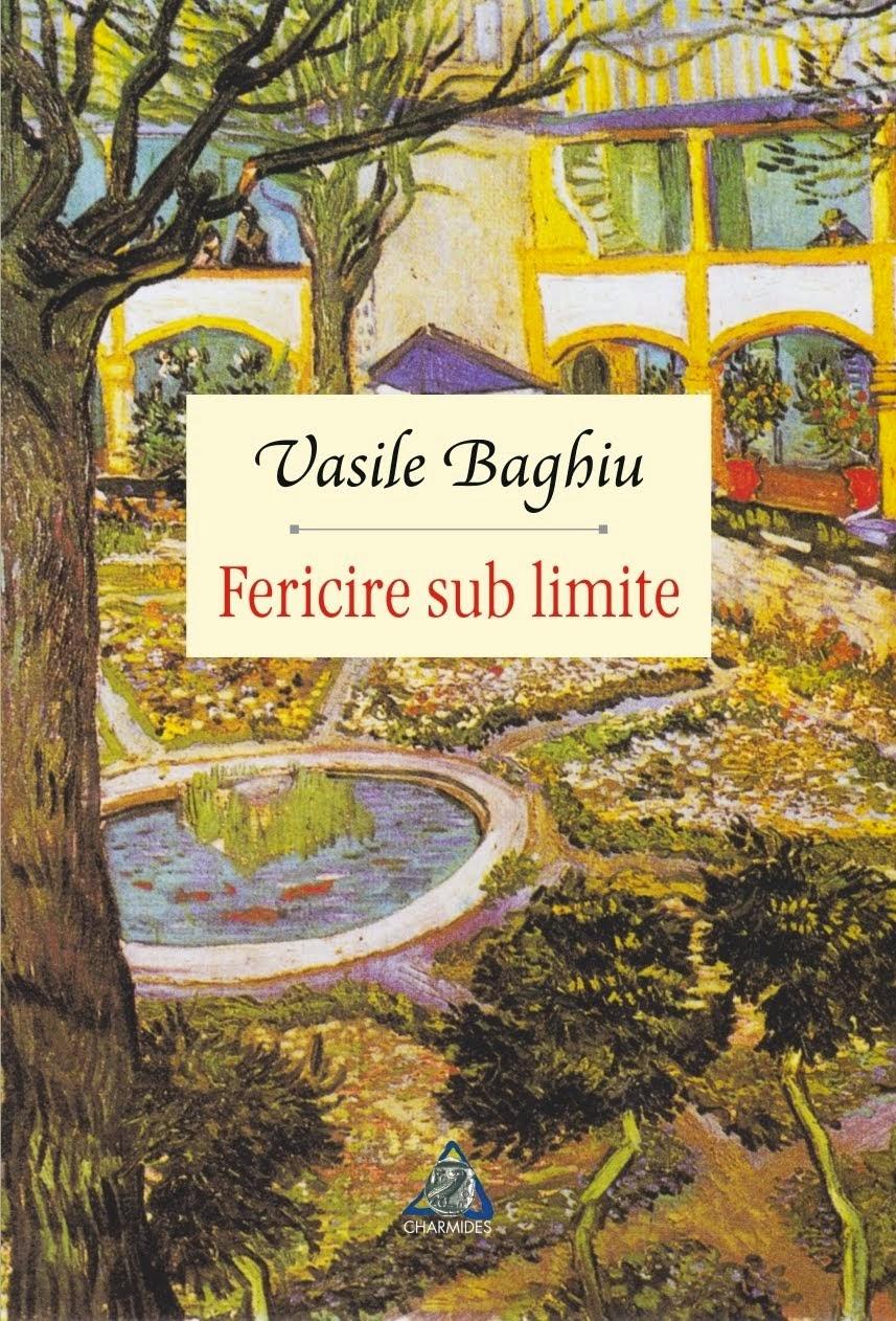 FERICIRE SUB LIMITE (roman, Editura Charmides, 2014)