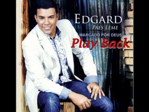 Edgard Paes Leme - Marcado Por Deus - (Play Back)