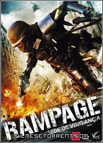 Rampage - Sede de Vingança Torrent Dublado