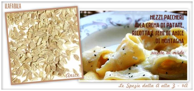 Anice - Mezzi Paccheri alla Crema di Patate, Ricotta e Semi di Anice di Montagna - Ricette al Verde