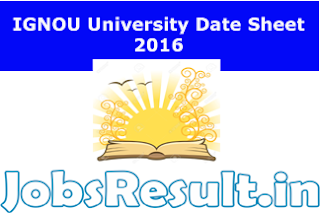 IGNOU University Date Sheet 2016