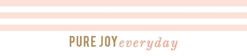 Pure Joy Everyday