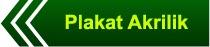 http://plakatfiberku.blogspot.com/2014/01/plakat-akrilik.html